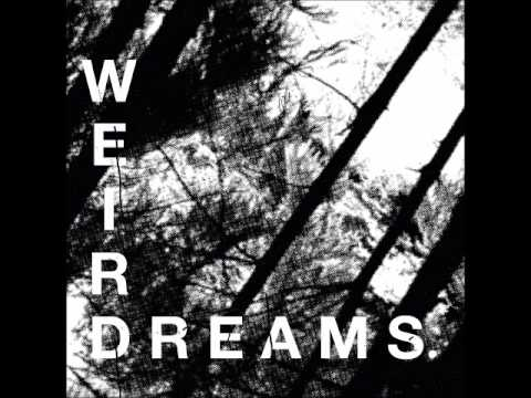 Weird Dreams - Where'd I Go Wrong mp3
