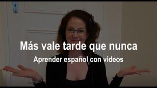 Dichos Y Refranes En Español Más Vale Tarde Que Nunca Youtube