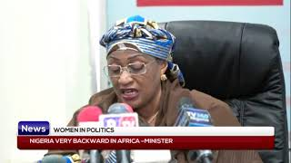 WOMEN IN POLITICS: Nigeria very backward in Africa - Minister