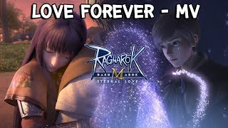 Ragnarok M: Eternal Love | เพลง Love Forever - MV
