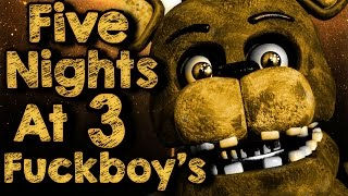 [Livestream Archive] Five Nights At Fuckboy