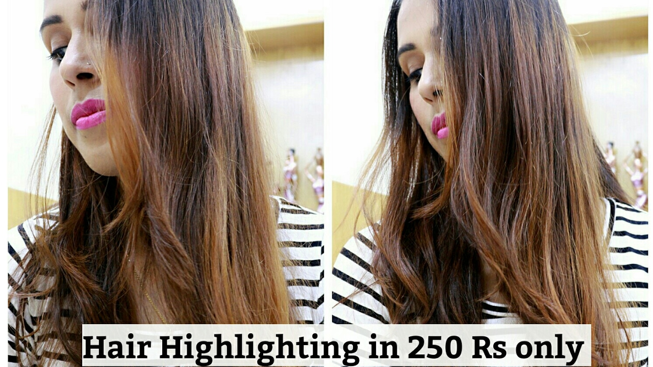 Hair Highlighting At Home In Just 250 Rs Onlysuperbeautyj Youtube