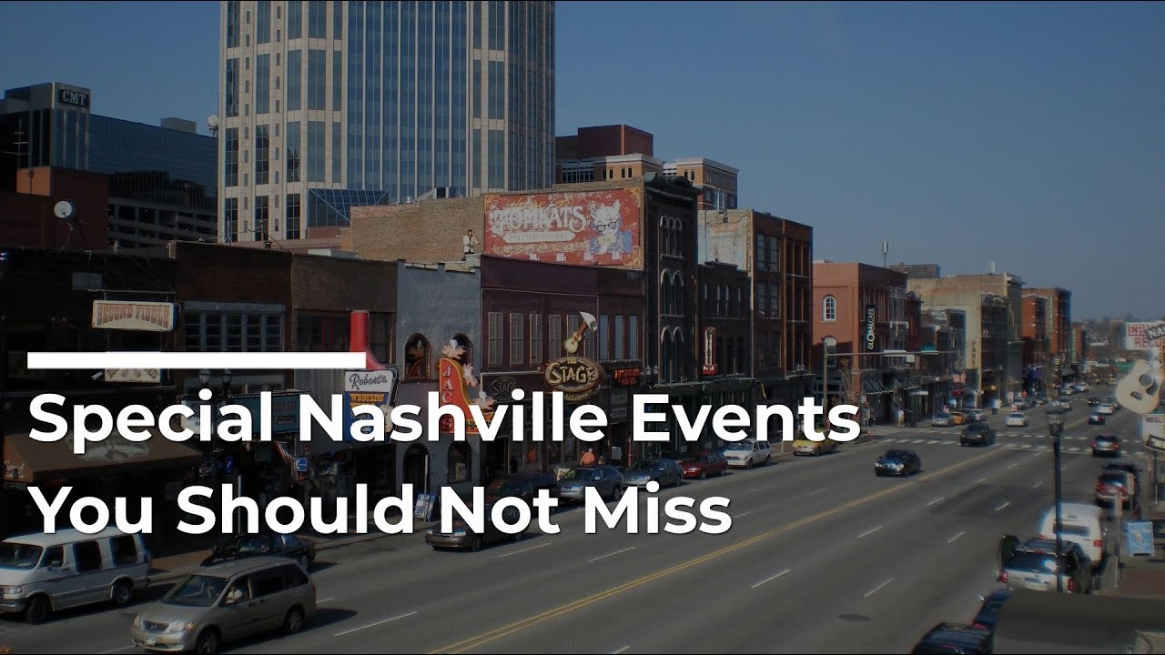 Special Nashville Events You Should Not Miss