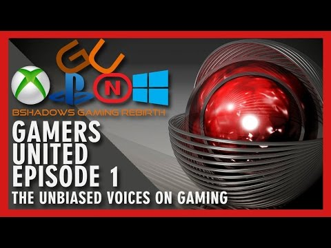 GAMERS UNITED   EP  1  NEW GAMING SHOW DONE RIGHT