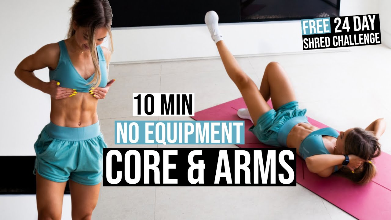 10 MIN CORE & ARMS WORKOUT, No Equipment   24 Day SHRED CHALLENGE