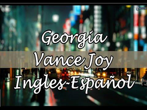 Georgia- Vance Joy (Ingles- Español)