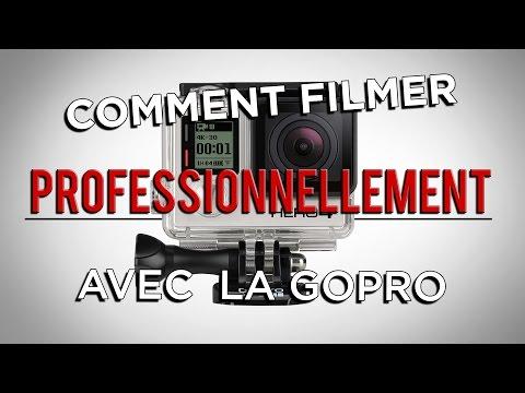 comment-filmer-professionnellement-avec-la-gopro