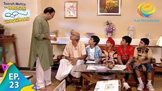 Taarak Mehta Ka Ooltah Chashmah - Episode 23 - Full Episode