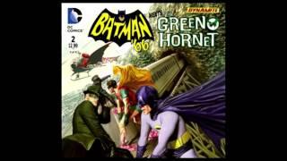 Batman '66 Meets The Green Hornet: Ep. 2