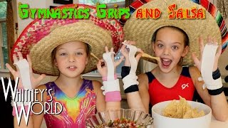 Gymnastics Grips and Salsa | Whitney's Kitchen Gymnastics
