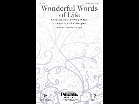 WONDERFUL WORDS OF LIFE (2-Part Mixed) - arr. Keith Christopher