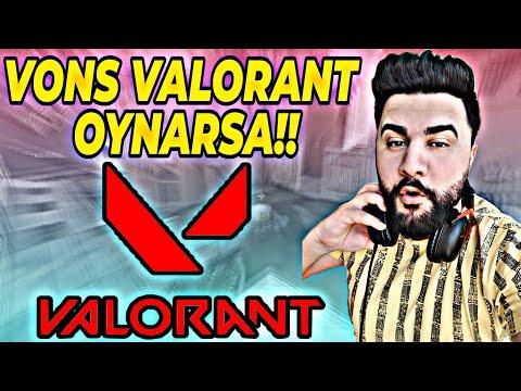 Download VONS VALORANT OYNARSA !! VALORANT