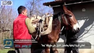 مصر العربية | أهالي قرية تركية يمتطون الخيل على طريقة