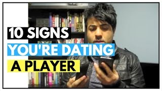Dating Tips | 10 Signs You're Dating a Player | Relationship Advice