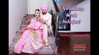 Kirandeep Weds Inderjeet wedding cinematography