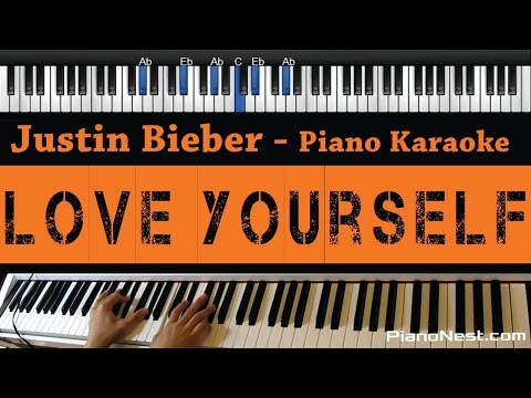 Justin Bieber - Love Yourself - Piano Karaoke / Sing Along / Cover with Lyrics