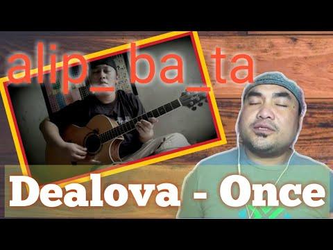 dealova---once-(fingerstyle-cover)-alip_ba_ta-/-ofw-reaction