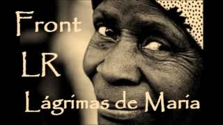 Baixar Front LR - 13 - Lágrimas de Maria - Versão Banda ( A Travessia do Abismo - 2017 )