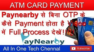 Paynearby ATM CARD payment without OTP fast and secure.