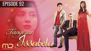 Tangisan Issabela - Epiosde 92