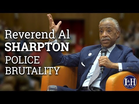 Reverend Al Sharpton: How do we hold police accountable? (2017) | UCD Literary & Historical Society