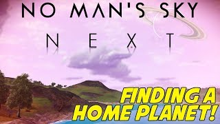 Finding A Home Planet! | Next Update | No Man