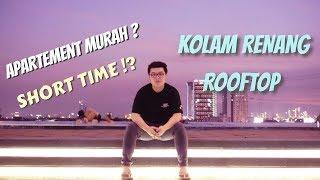Gambar cover REVIEW APARTMENT SURABAYA HARIAN SHORT TIME MURAH + KOLAM RENANG ROOFTOP
