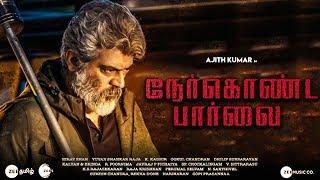 Nerkonda Paarvai Official Release I Ajith Kumar, Shraddha Srinath | Latest Tamil Cinema News