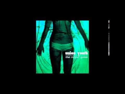 Union Youth - The Royal Gene (Full Album)