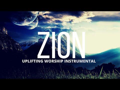 Zion /  Epic Uplifting Worship Music