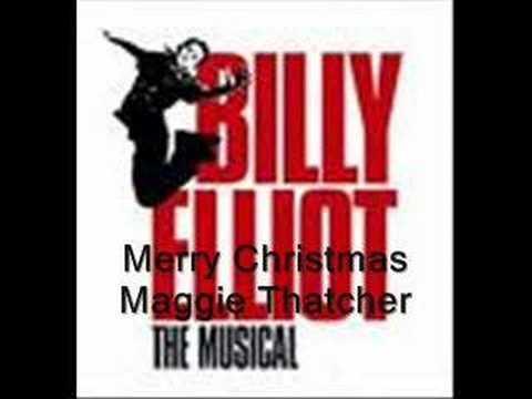 Billy Elliot: Merry Christmas Maggie Thatcher