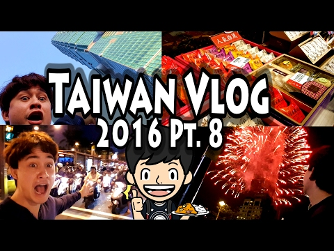 TAIWAN VLOG 2016 PART 8: NEW YEARS EVE in TAIPEI!, Taipei 101 Fireworks Show, Bring On 2017!