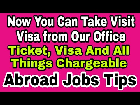 Now You Can Take Visit Visa From Our Office Also, Search Jobs By Self,  Register Soon With Us, Hindi