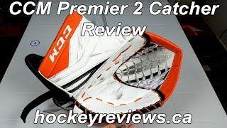 CCM Premier 2 Catching Glove Review
