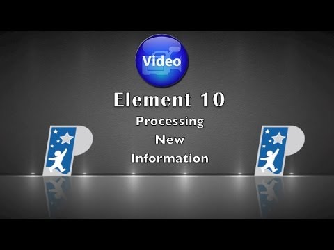 Element 10: Processing New Information