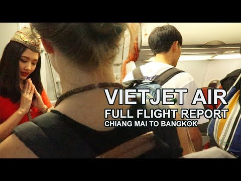 Vietnam's VietJet Air Experience   Chiang Mai to Bangkok Full Trip