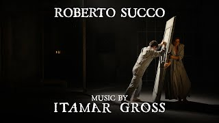 Roberto Succo - Directed By Amit Zarka - Music By Itamar Gross