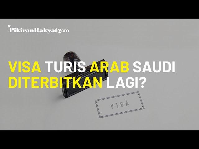 Awal Tahun 2021, Arab Saudi Berencana Terbitkan Kembali Visa Turis