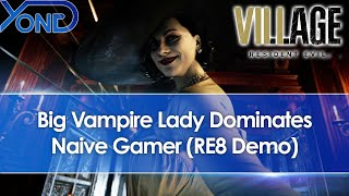 Resident Evil 8 Village Maiden Demo Gameplay - Big Vampire Lady Dominates Naive Gamer
