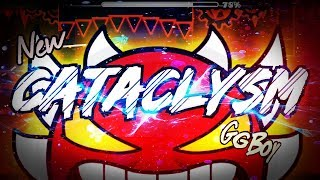 NEW Cataclysm by Ggb0y   Geometry Dash [2.1] [EXTREME DEMON]