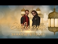 SUFIYANA - A Conceptual Sufi Show By Shaarib & Toshi