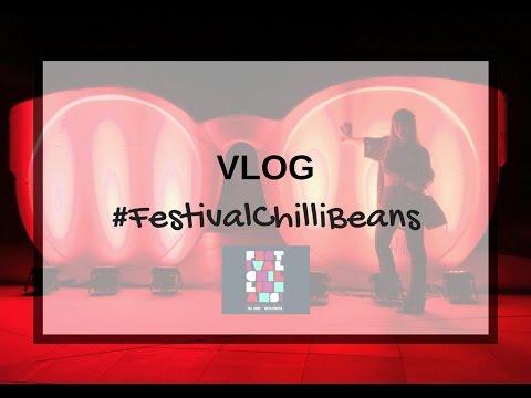 VLOG Festival Chilli Beans