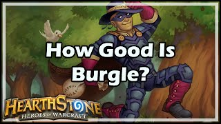 [Hearthstone] How Good Is Burgle?