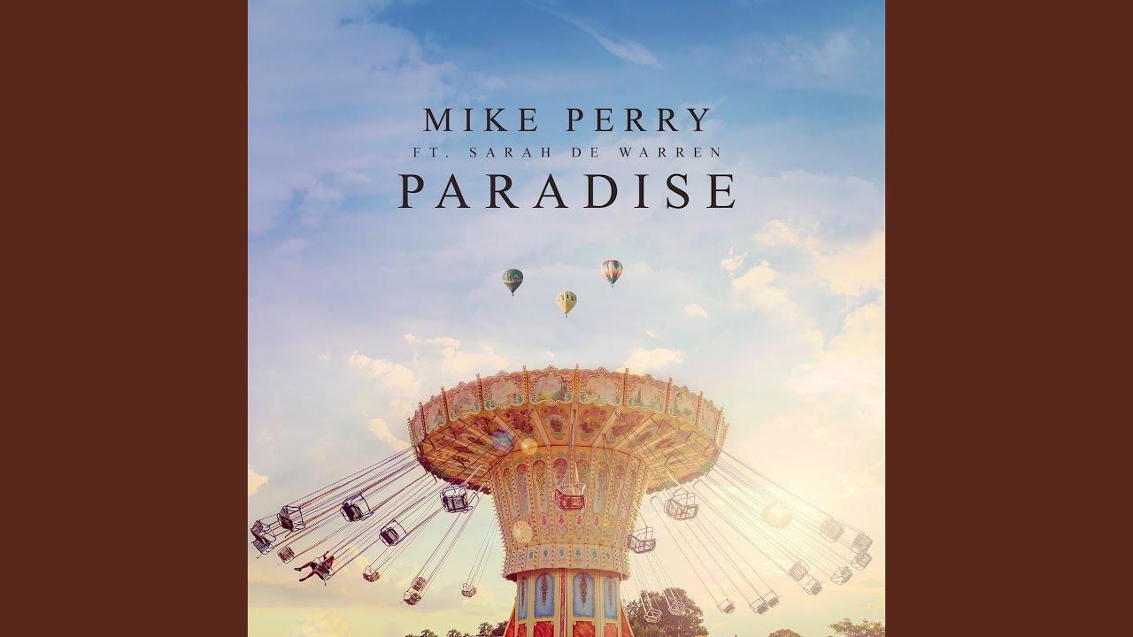Arti Lirik dan Terjemahan Mike Perry - Paradise