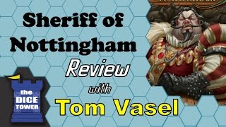 Sheriff of Nottingham Review - with Tom Vasel