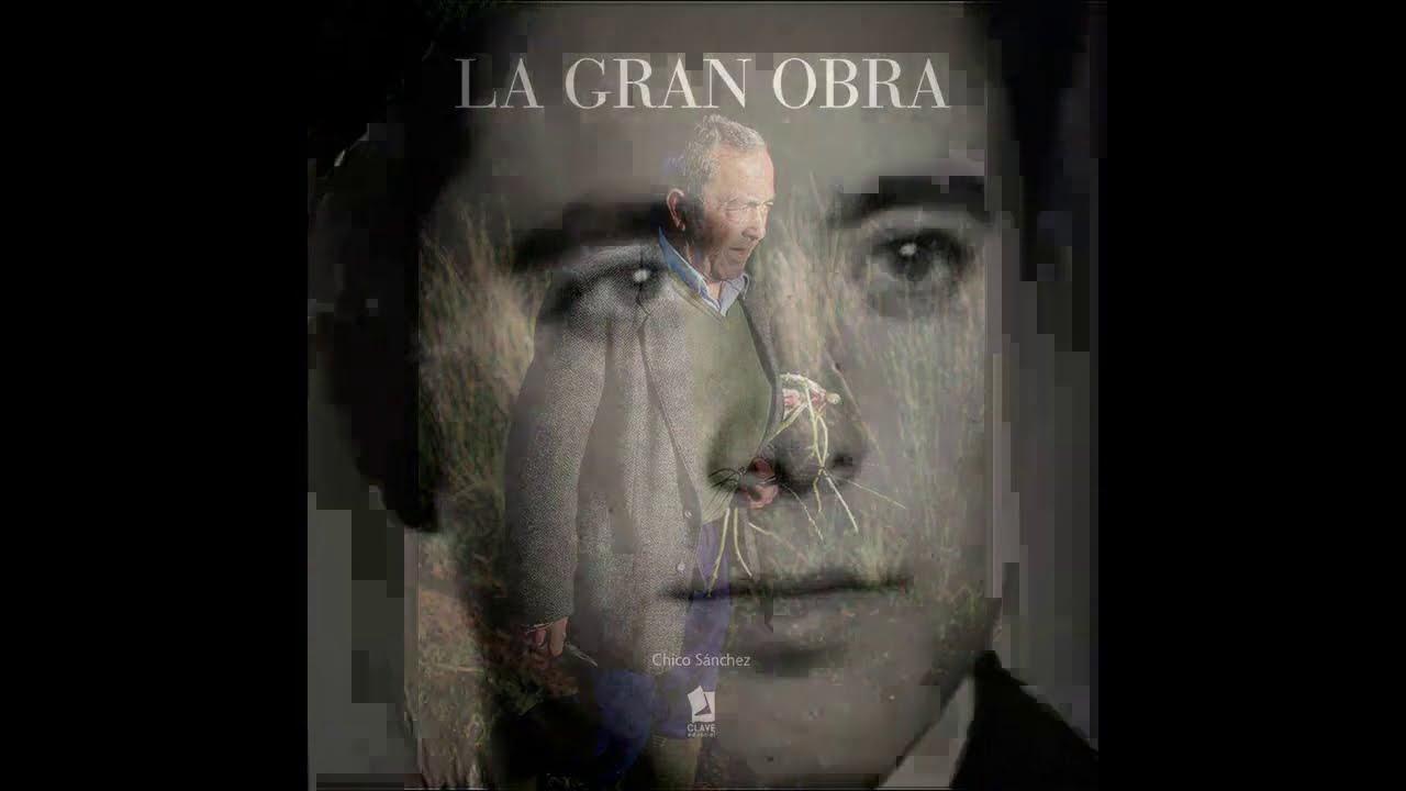 La Gran Obra - La historia de un campesino andaluz