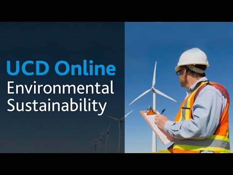 Environmental Sustainability: UCD Online Course Introduction