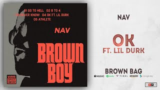 Nav OK Ft. Lil Durk Brown Bag.mp3