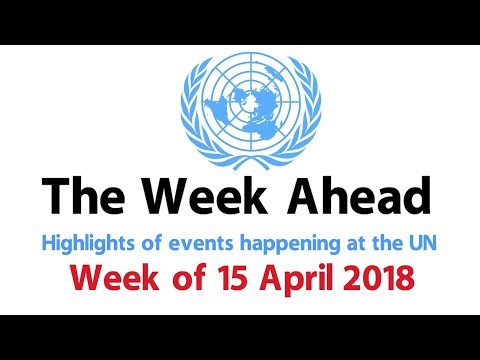 The Week Ahead - starting 15 April 2018