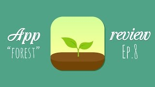 Forest App Review/Recommendation (Ep. 8)